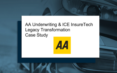 Legacy Transformation – our AA Underwriting Case Study